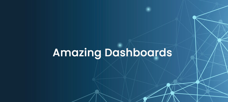 How to create an amazing dashbaord