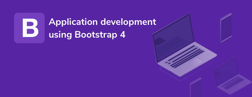 Best practices to speed up application development using Bootstrap