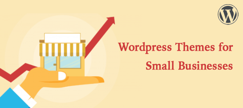 Top 10 WordPress Themes for Small Businesses