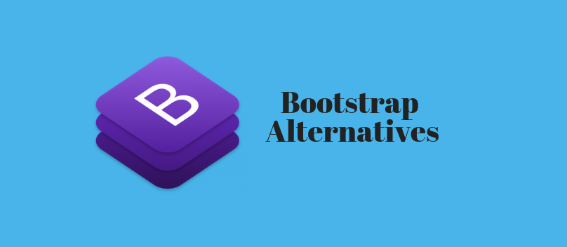 8 Most Popular Bootstrap Alternatives