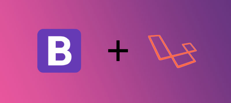 How to Integrate Bootstrap with Laravel PHP Framework