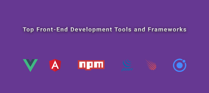top front end development tools and framework