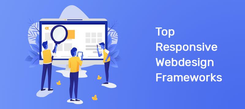 Top 10 Responsive Web Design Frameworks