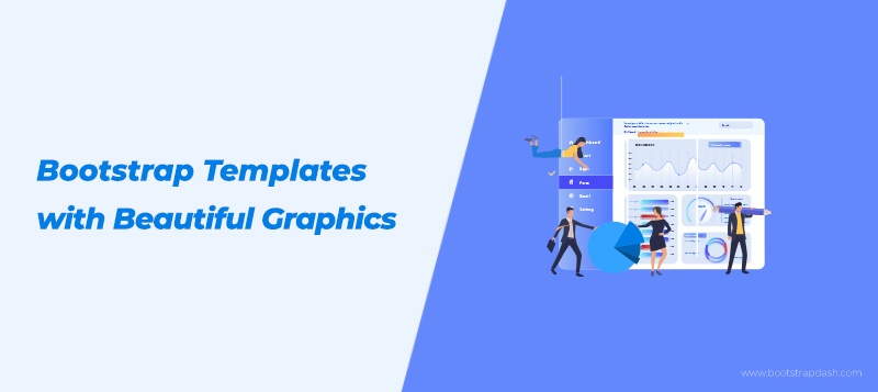 10+ Bootstrap Admin Templates with Beautiful Dashboard Graphics