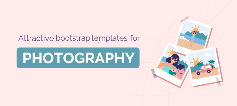 10+ Attractive Bootstrap Photography Templates You Must Check Out
