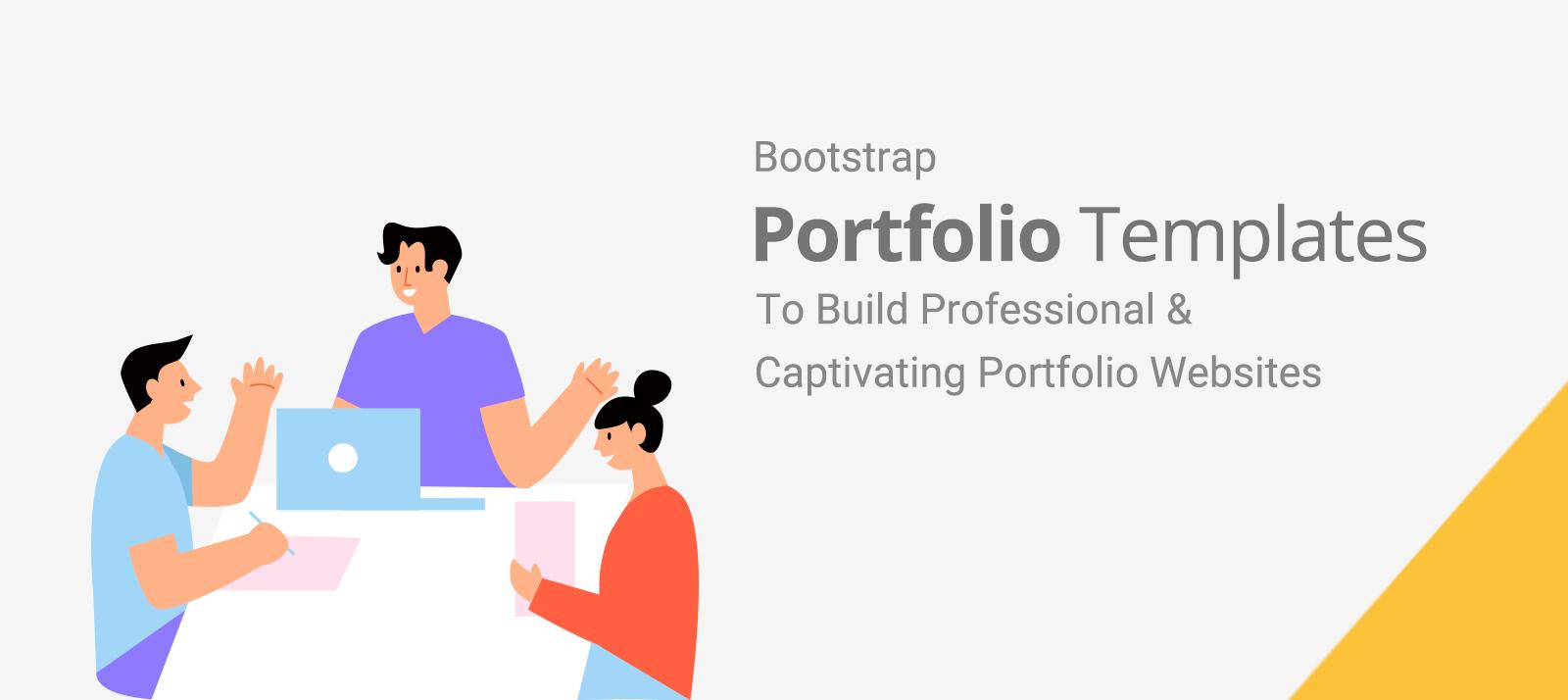 10+ Bootstrap Portfolio Templates To Build Professional & Captivating Portfolio Websites