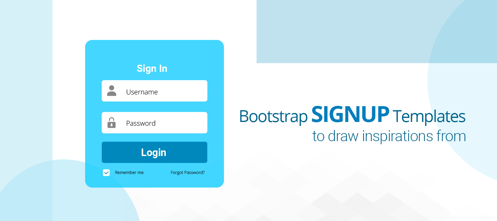 Bootstrap SignUp Templates To Draw Inspirations From