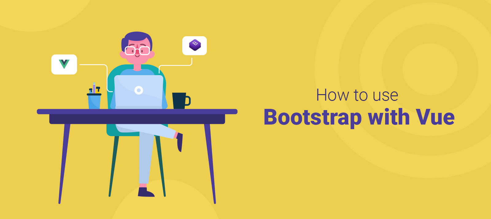 How to Use Bootstrap with Vue