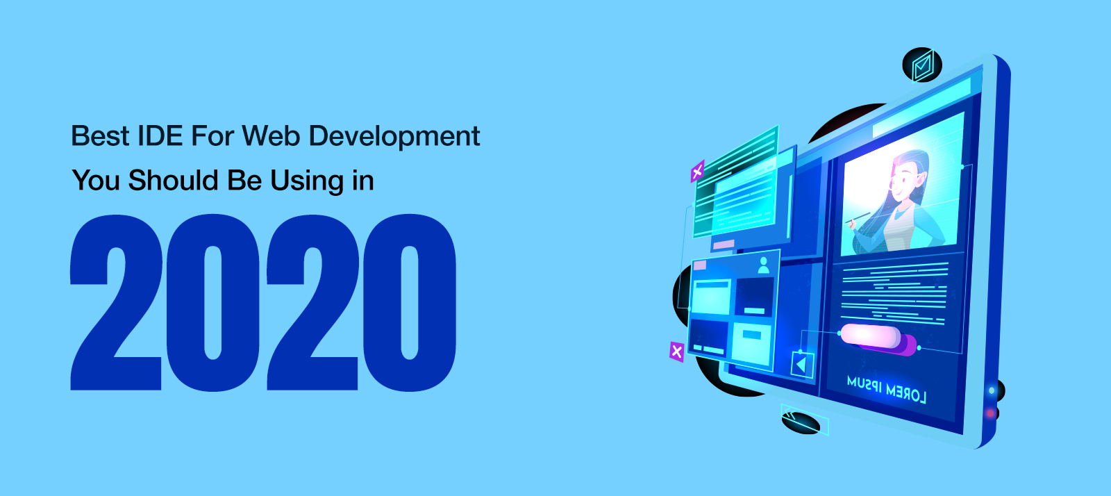10 Best IDE For Web Development You Should Be Using in 2020
