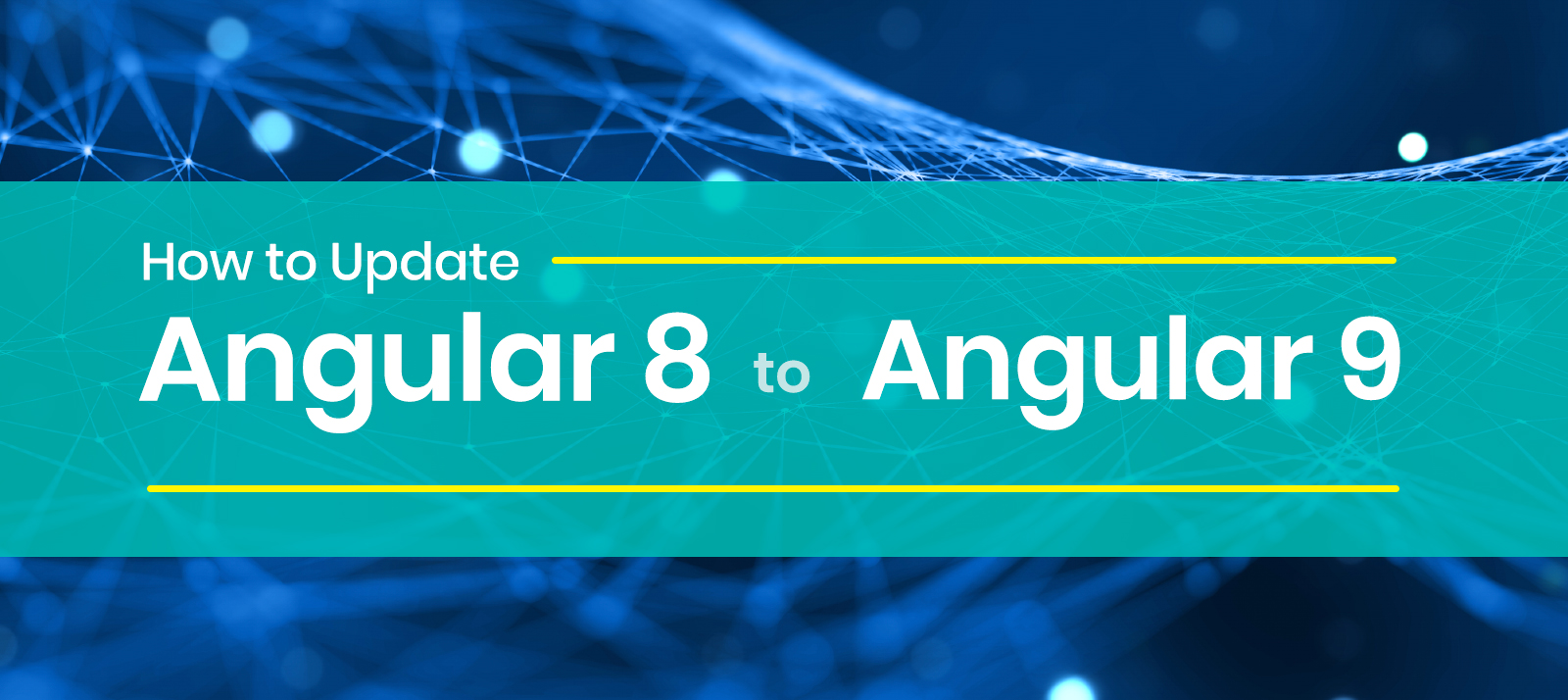 How to Update Angular 8 to Angular 9