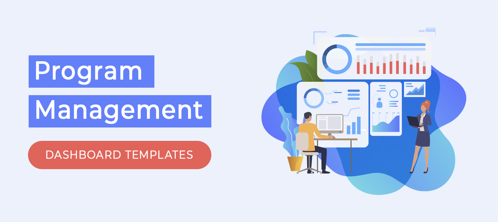 25+ Modern and Powerful Program Management Dashboard Templates That Are Worth Checking Out