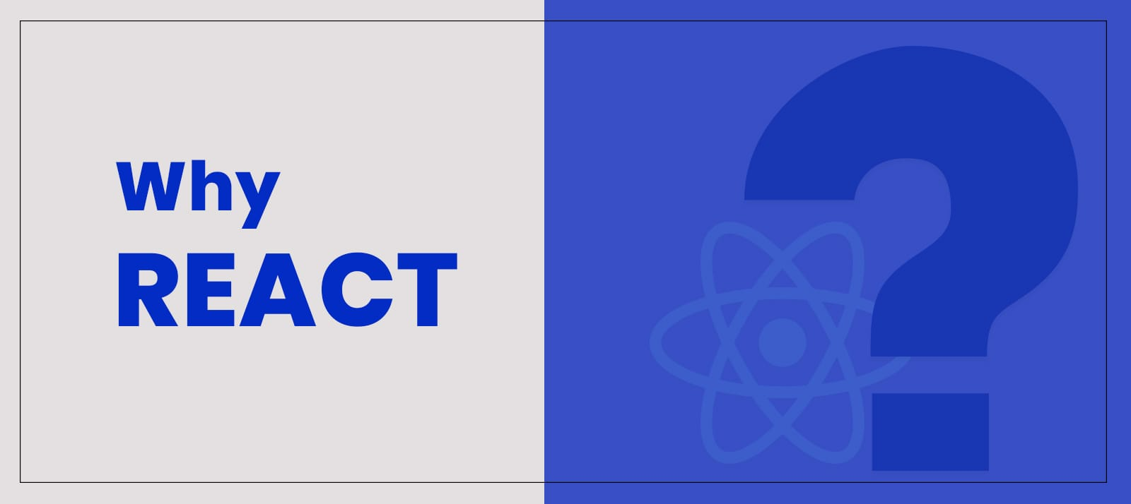 When and why React framework is good for you
