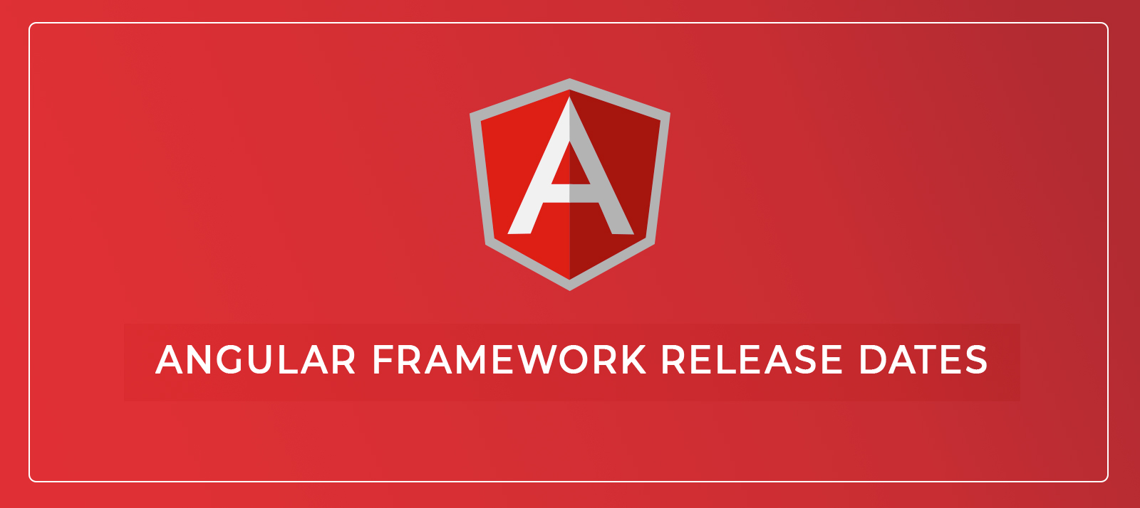 Evolution of Angular And Its Latest Version Update