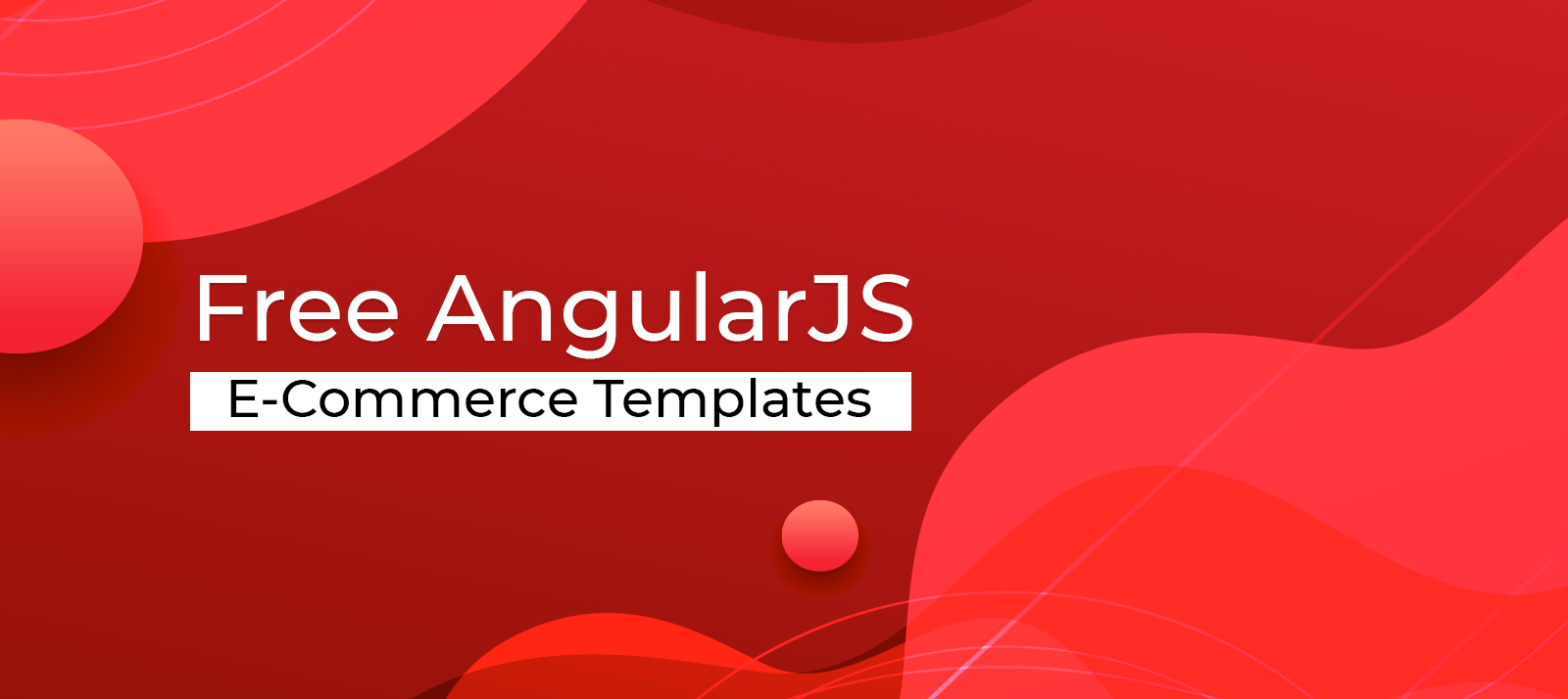 35+ Powerful and Feature-Packed AngularJS Ecommerce Templates Available For Free
