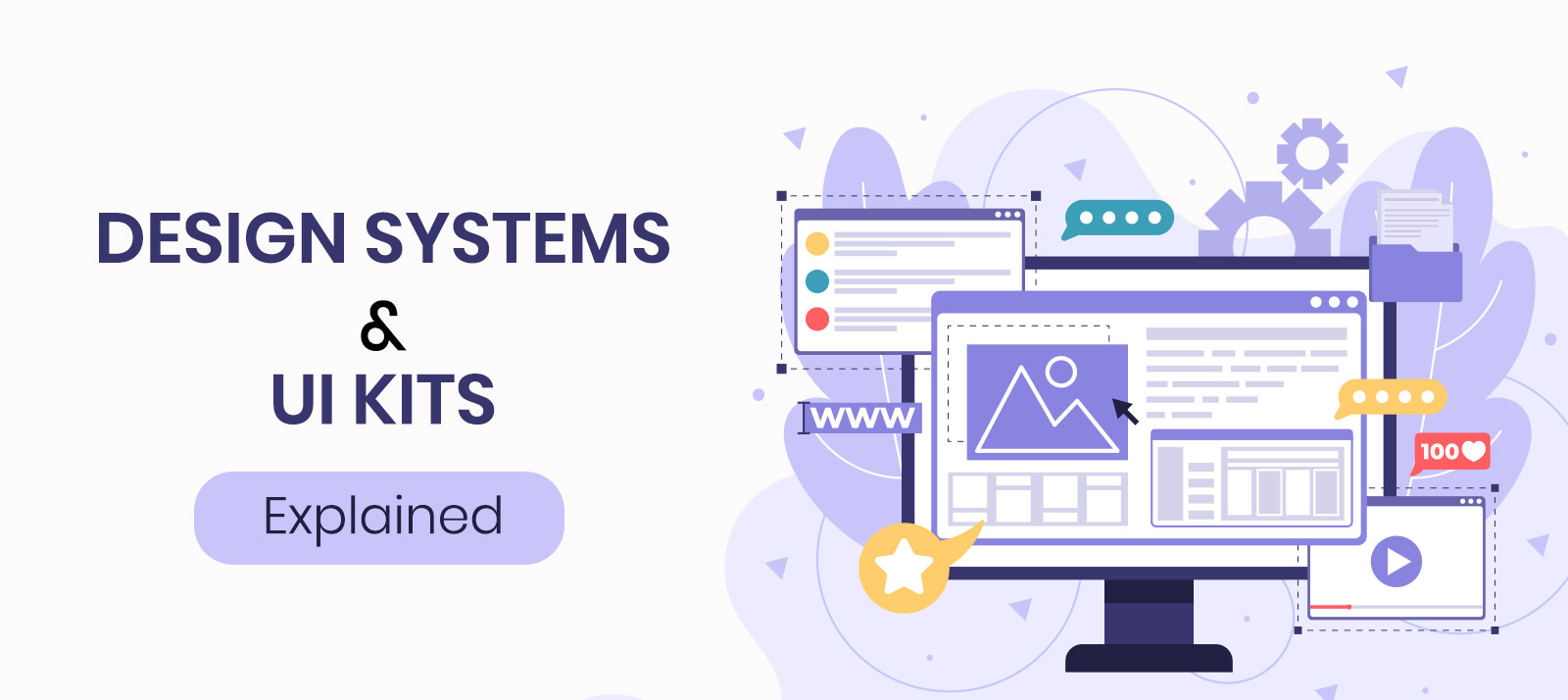 Design Systems and UI Kits – Explained!