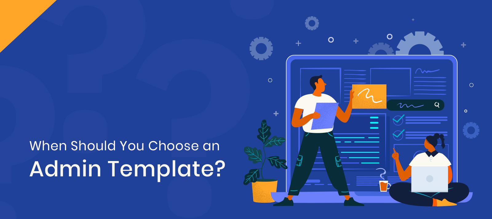 When Should You Choose an Admin Template? Best Free Admin Template in 2021